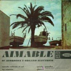 Discos de vinilo: AIMABLE - CUANDO CALIENTA EL SOL / LOS CÓMICOS / SPEEDY GONZALES / CHARIOT - EP 1962. Lote 13761098