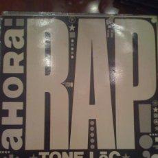 Discos de vinilo: MAXISINGLE 12 PULGADAS 'AHORA RAP', CON TONE LOC Y YOUNG MC. 1989.. Lote 24976572