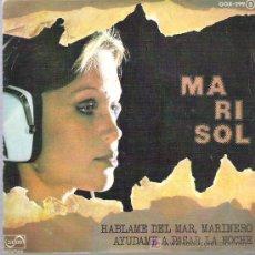 Discos de vinilo: MARISOL - HABLAME DEL MAR MARINERO / AYUDAME A PASAR LA NOCHE **** ZAFIRO 1976. Lote 13772024