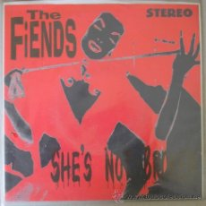 Discos de vinilo: THE FIENDS - SHE´S NOT BROKEN - SINGLE VINILO. Lote 13773317