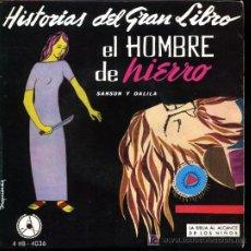 Discos de vinilo: EL HOMBRE DE HIERRO. SANSÓN Y DALILA - LA BIBLIA AL ALCANCE DE LOS NIÑOS - EP 1960 -. Lote 13894351