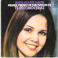 Discos de vinilo: ANNIE MARIE DAVID - TE RECONOCERAS *** PRIMER PREMIO EUROVISION 73 *** EPIC 1973. Lote 15744357