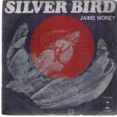Discos de vinilo: JAIME MOREY - SILVER BIRD / LADY SOIL **** 1977 CBS. Lote 13862147