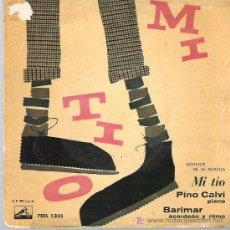 Discos de vinilo: PINO CALVI - MOTIVOS DE LA PELICULA MI TIO *** EP LA VOZ DE SU AMO ESPAÑA 1959. Lote 13871756