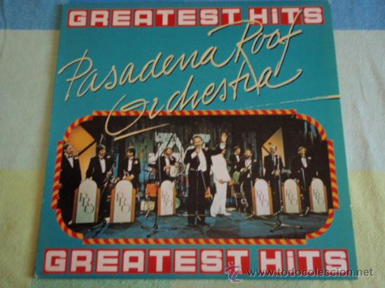 PASADENA ROOF ORCHESTRA 'GREATEST HITS' (CHARLESTON,CHEEK TO CHEEK,PASADENA,...) LP33 (Música - Discos de Vinilo - EPs - Bandas Sonoras y Actores)