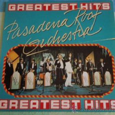 Discos de vinilo: PASADENA ROOF ORCHESTRA 'GREATEST HITS' (CHARLESTON,CHEEK TO CHEEK,PASADENA,...) LP33 . Lote 13910221