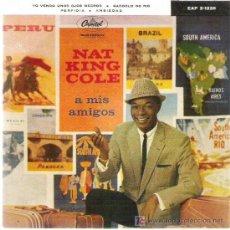 Discos de vinilo: NAT KING COLE A MIS AMIGOS ,- PERFIDIA *** CAPITOL ESPAÑA 1960. Lote 14469896