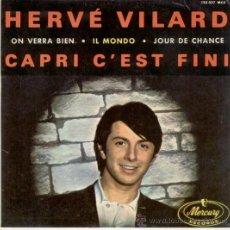 Discos de vinilo: HERVE VILARD -CAPRI C'EST FINI - EP 1965. Lote 18508637