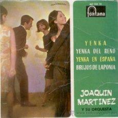 Discos de vinilo: JOAQUIN MARTINEZ Y SU ORQUESTA - YENKA - EP 1965. Lote 26897473