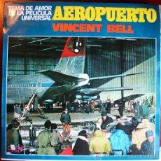 Discos de vinilo: LP - BSO AEROPUERTO - VINCENT BELL. Lote 14005742