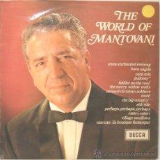 Discos de vinilo: THE WORLD OF MANTOVANI LP DECCA 1968. Lote 13964730