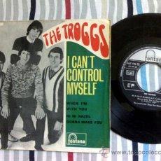 Discos de vinilo: THE TROGGS I CANT CONTROL MYSELF EP ORIGINAL ESPAÑOL. Lote 27184721