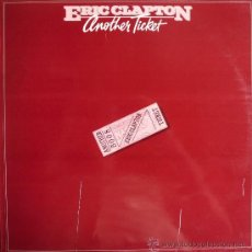 Discos de vinilo: ERIC CLAPTON / ANOTHER TICKET. Lote 14046085