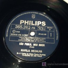 Discos de vinilo: MARILIA MEDALHA/SAO PAULO MEU AMOR+ATENTO ALERTA/SINGLE PEPETO. Lote 27438411