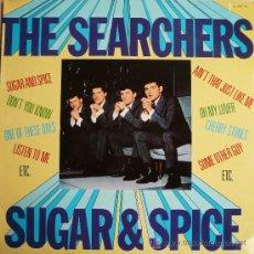 Discos de vinilo: THE SEARCHERS / SUGAR AND SPICE. Lote 14107902