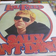 Discos de vinilo: LOU REED, SALY CANT DANCE. Lote 22122164