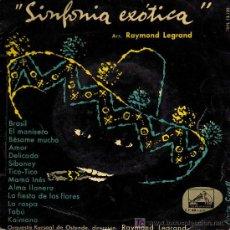 Discos de vinilo: SINGLE - ORQUESTA KURSAAL DE OSTENDE / RAYMOND LEGRAND - SINFONIA EXOTICA. Lote 14181501