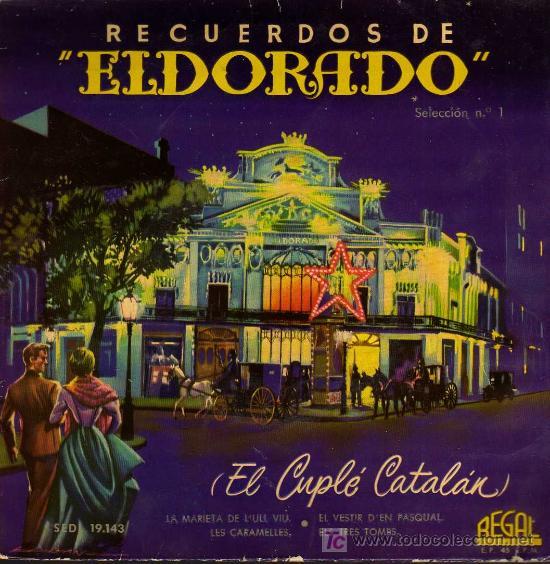 SINGLE - RECUERDOS DE ELDORADO - EL CUPLÉ CATALAN - LINDA VERA - LA MARIETA DE L'ULL VIU... (Música - Discos - Singles Vinilo - Flamenco, Canción española y Cuplé)