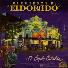 Discos de vinilo: SINGLE - RECUERDOS DE ELDORADO - EL CUPLÉ CATALAN - LINDA VERA - LA MARIETA DE L'ULL VIU.... Lote 17695893