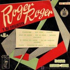 Discos de vinilo: SINGLE - ROGER ROGER Y SU ORQUESTA - CHARMAINE / QUE HARE / SIEMPRE.... Lote 26784346