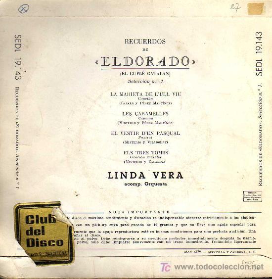 Discos de vinilo: SINGLE - RECUERDOS DE ELDORADO - EL CUPLÉ CATALAN - LINDA VERA - LA MARIETA DE LULL VIU... - Foto 2 - 17695893