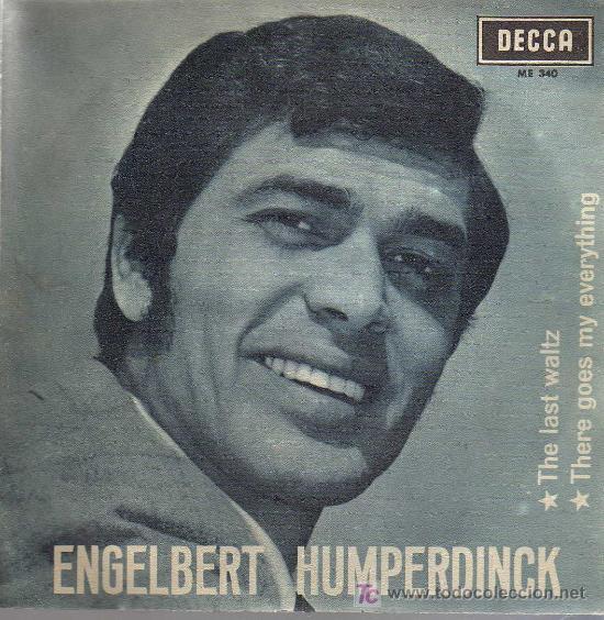 SINGLE - ENGELBERT HUMPERDINK - THE LAST WALTZ (Música - Discos - Singles Vinilo - Pop - Rock Extranjero de los 50 y 60)