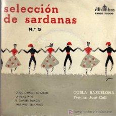 Discos de vinilo: SINGLE - SELECCIÓN DE SARDANAS Nº 5 - COBLA BARCELONA. Lote 19329794