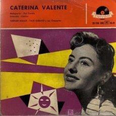 Discos de vinilo: SINGLE - CATERINA VALENTE - MALAGUEÑA / PIEL CANELA. Lote 19329796