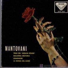 Discos de vinilo: SINGLE - MANTOVANI Y SU ORQUESTA - TEMA DE MOULIN ROUGE / BAILARINA SOLITARIA.... Lote 14165058