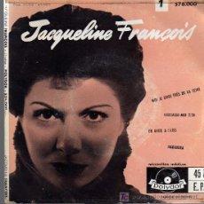 Discos de vinilo: SINGLE - JACQUELINE FRANÇOIS - MOI JE DORS PRES DE LA SEINE / EMBRASSE-MOIBIEN .... Lote 19329799