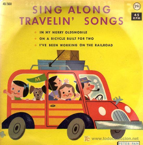 SINGLE - PETER PAN ORCHESTRA & CHORUS - SING ALONG TRAVELIN' SONGS - IN MY MERRY OLDSMOBILE... (Música - Discos - Singles Vinilo - Otros estilos)