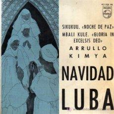 Discos de vinilo: SINGLE - NAVIDAD LUBA - LOS TROVADORES DEL REY BALDUINO. Lote 14171830