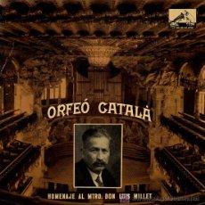 Discos de vinilo: SINGLE - HOMENAJE AL MTRO. DON LUIS MILLET Nº 5 - ORFEÓ CATALÀ. Lote 14172600