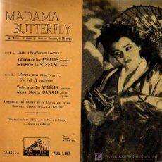 Discos de vinilo: SINGLE - MADAMA BUTERFLY (PUCCINI) - VICTORIA DE LOS ANGELES / DI STEFANO / CANALI . Lote 27109248