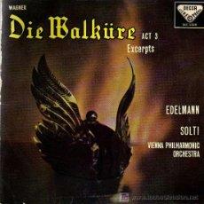 Discos de vinilo: SINGLE - DIE WALKÜRE (WAGNER) - FILARMONICA DE VIENA DIR. GEORG SOLTI - OTTO EDELMAN. Lote 14181094
