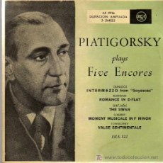 Discos de vinilo: SINGLE - PIATIGORSKY PLAYS FIVE ENCORES - GRANADOS, RUBINSTEIN, SAINT SAENS, SCHUBERT, TCHAIKOVSKY. Lote 137368810