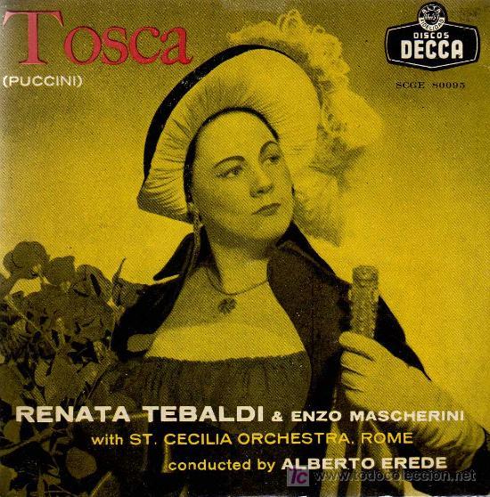 SINGLE - TOSCA (PUCCINI) - RENATA TEBALDI & ENZO MASCHERINI / ST CECILIA ORCH. ROMA (Música - Discos - Singles Vinilo - Clásica, Ópera, Zarzuela y Marchas)