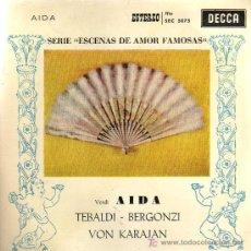 Discos de vinilo: SINGLE - AIDA (VERDI) - TEBALDI / BERGONZI / VON KARAJAN / FILARMONICA DE VIENA. Lote 14181132