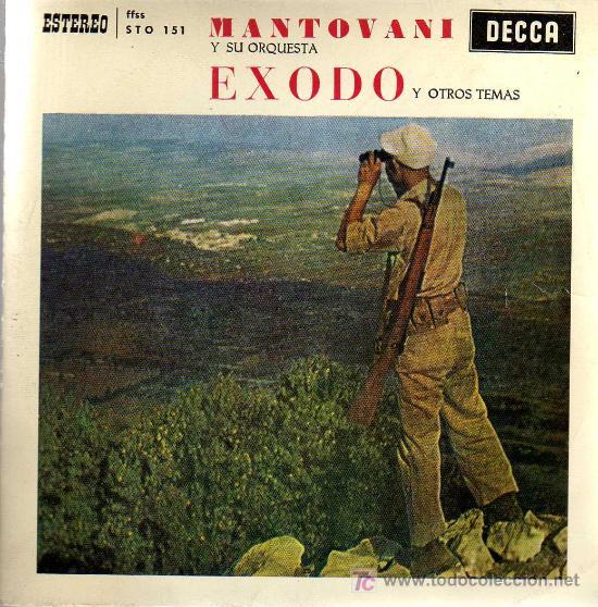 SINGLE - MANTOVANI Y SU ORQUESTA - EXODO Y OTROS TEMAS (Música - Discos - Singles Vinilo - Orquestas)