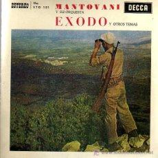 Discos de vinilo: SINGLE - MANTOVANI Y SU ORQUESTA - EXODO Y OTROS TEMAS. Lote 23880802