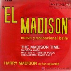 Discos de vinilo: SINGLE - HARRY MADISON ET SON QUARTETT - THE MADISON TIME / MADISON TWIST.... Lote 14181483