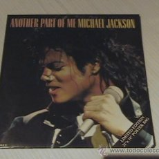 Discos de vinilo: MICHAEL JACKSON / ANOTHER PART OF ME/ SINGLE DE VINILO / LA PORTADA ES UN POSTEL A TODO COLOR. Lote 14206496