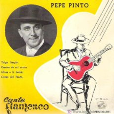 Discos de vinilo: PEPE PINTO - TRIGO LIMPIO *** CANTE FLAMENCO LA VOZ DE SU AMO EP 1959 DIFICIL. Lote 14244890