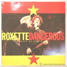 Discos de vinilo: ROXETTE DANGEROUS MAXI 45 EMI 1990. Lote 14262912