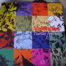 Discos de vinilo: LOS VALENDAS -TURTLE FRIEND. Lote 24861451
