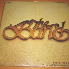 Discos de vinilo: THE BAND - ANTHOLOGY - 2 LP - CAPITOL 1978 ORIGINAL - CARPETA ABIERTA CON FOTOS. Lote 49960846