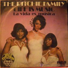 Discos de vinilo: THE RITCHIE FAMILY	LIFE IS MUSIC. Lote 15429199