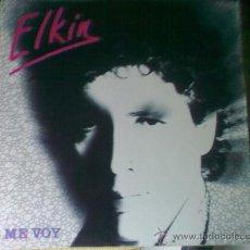 Discos de vinilo: ELKIN - ME VOY (DIAPASÓN, 1986) - YA ESCASO. Lote 20985257