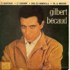 Discos de vinilo: GILBERT BECAUD EP SELLO LA VOZ DE SU AMO AÑO 1962. Lote 14309610