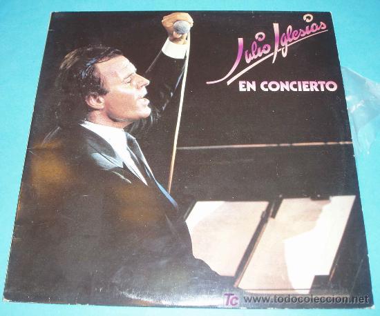 JULIO IGLESIAS. EN CONCIERTO. DISCO DOBLE (Música - Discos - LP Vinilo - Solistas Españoles de los 70 a la actualidad)